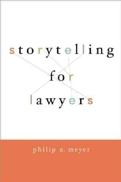 Storytelling for Lawyers (Paperback)