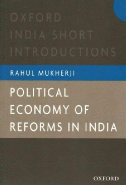 Political Economy of Reforms in India (Paperback)