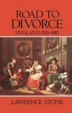 Road to Divorce: England 1530-1987 (Hardcover)