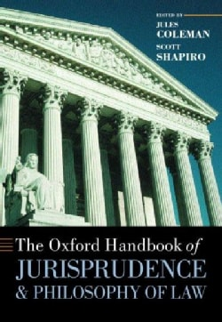 The Oxford Handbook of Jurisprudence and Philosophy of Law (Hardcover)