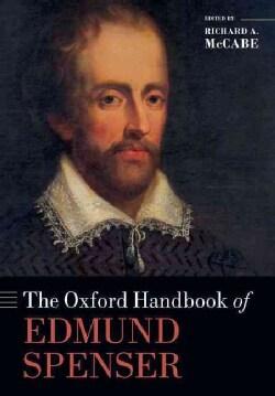 The Oxford Handbook of Edmund Spenser (Paperback)
