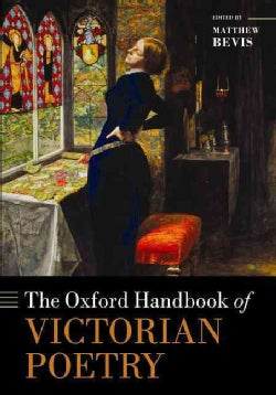 The Oxford Handbook of Victorian Poetry (Paperback)