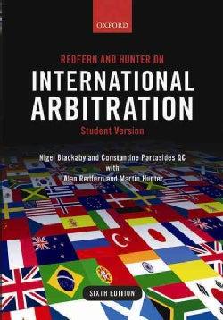 Redfern and Hunter on International Arbitration (Paperback)