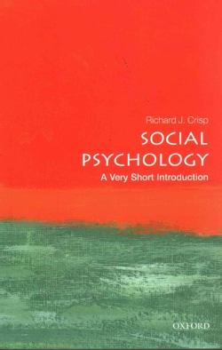 Social Psychology: A Very Short Introduction (Paperback)
