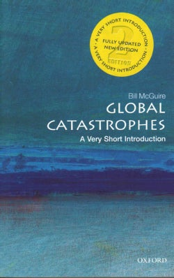 Global Catastrophes: A Very Short Introduction (Paperback)