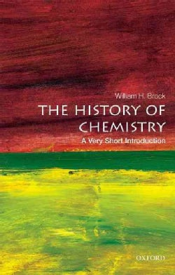 The History of Chemistry: A Very Short Introduction (Paperback)