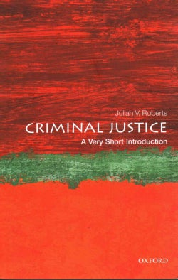 Criminal Justice: A Very Short Introduction (Paperback)