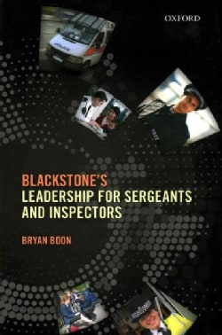 Blackstone's Leadership for Sergeants and Inspectors (Paperback)