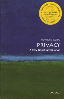 Privacy: A Very Short Introduction (Paperback)
