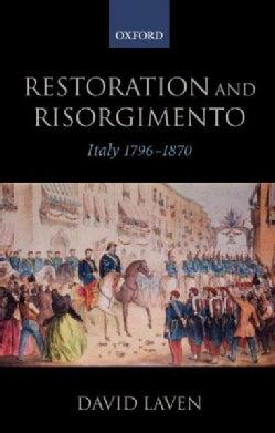 Restoration and Risorgimento: Italy 1796-1870 (Paperback)