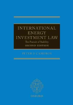 International Energy Investment Law: The Pursuit of Stability (Hardcover)