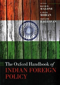 The Oxford Handbook on Indian Foreign Policy (Hardcover)