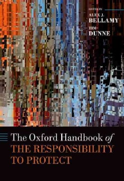 The Oxford Handbook of the Responsibility to Protect (Hardcover)