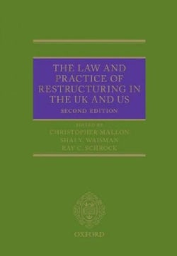 The Law and Practice of Restructuring in the Uk and Us (Hardcover)