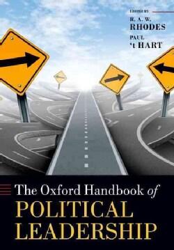 The Oxford Handbook of Political Leadership (Paperback)