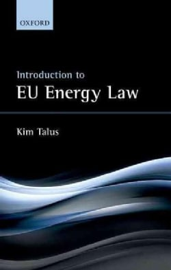 Introduction to EU Energy Law (Hardcover)