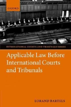 Applicable Law Before International Courts and Tribunals (Hardcover)