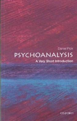 Psychoanalysis: A Very Short Introduction (Paperback)