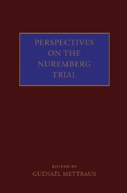 Perspectives on the Nuremberg Trial (Hardcover)