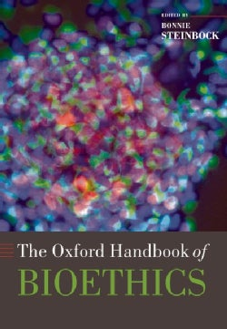 The Oxford Handbook of Bioethics (Hardcover)