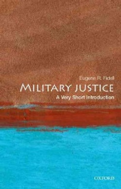 Military Justice: A Very Short Introduction (Paperback)
