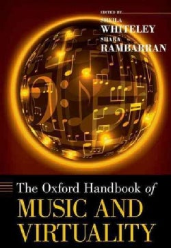 The Oxford Handbook of Music and Virtuality (Hardcover)