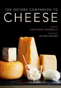 The Oxford Companion to Cheese (Hardcover)