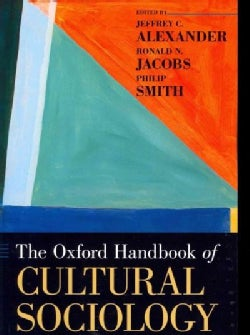 The Oxford Handbook of Cultural Sociology (Paperback)