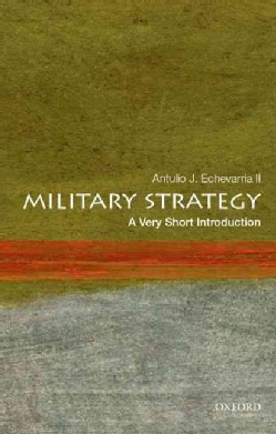 Military Strategy: A Very Short Introduction (Paperback)