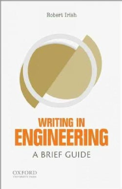 Writing in Engineering: A Brief Guide (Paperback)