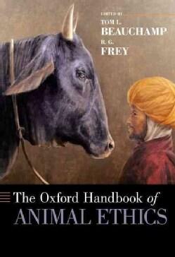 The Oxford Handbook of Animal Ethics (Paperback)