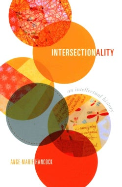 Intersectionality: An Intellectual History (Paperback)