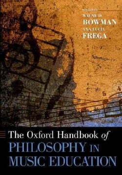 The Oxford Handbook of Philosophy in Music Education (Paperback)