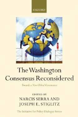 The Washington Consensus Reconsidered: Towards a New Global Governance (Paperback)