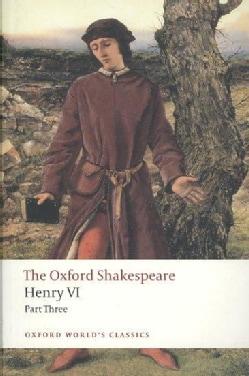 Henry VI Part Three (Paperback)