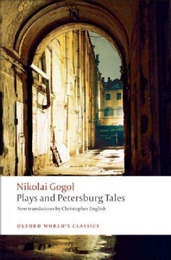 Plays and Petersburg Tales: Petersburg Tales, Marriage, the Governemnt Inspector (Paperback)