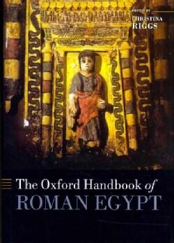 The Oxford Handbook of Roman Egypt (Hardcover)
