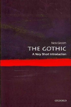 The Gothic: A Very Short Introduction (Paperback)