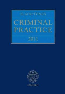 Blackstone's Criminal Practice 2011 + Supplements (Hardcover)