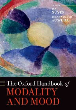 The Oxford Handbook of Modality and Mood (Hardcover)