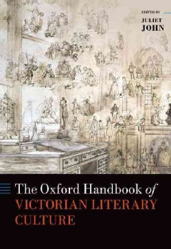 The Oxford Handbook of Victorian Literary Culture (Hardcover)