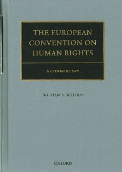 The European Convention on Human Rights: A Commentary (Hardcover)