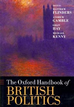 The Oxford Handbook of British Politics (Paperback)