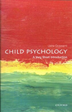 Child Psychology: A Very Short Introduction (Paperback)