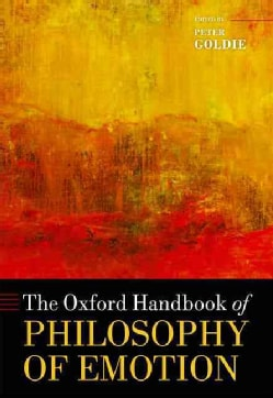 The Oxford Handbook of Philosophy of Emotion (Paperback)