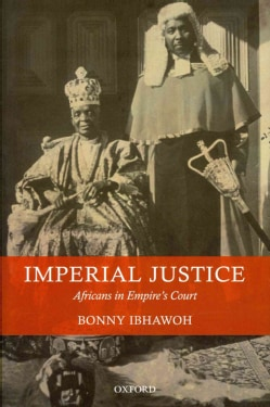 Imperial Justice: Africans in Empire's Court (Hardcover)