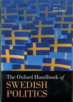 The Oxford Handbook of Swedish Politics (Hardcover)