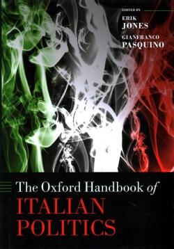 The Oxford Handbook of Italian Politics (Hardcover)