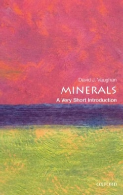 Minerals: A Very Short Introduction (Paperback)