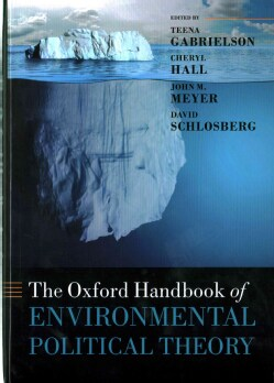 The Oxford Handbook of Environmental Political Theory (Hardcover)
